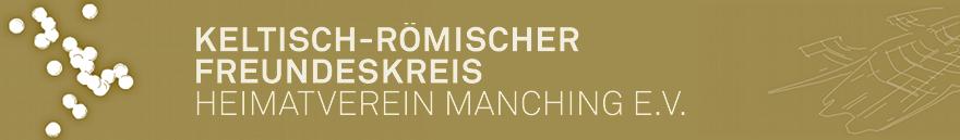 DER FREUNDESKREIS – Keltisch-Römischer Freundeskreis Manching